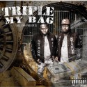 Mark Too Sharp - Triple My Bag mixtape cover art