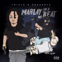 Marlay - Jack The Beat mixtape cover art