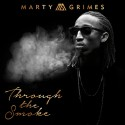 Marty Grimes - Through The Smoke mixtape cover art