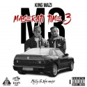 King Mazi - Maserati Time 3 mixtape cover art