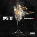 Masi & HP - Champagne For The Pain mixtape cover art