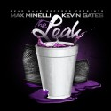 Max Minelli & Kevin Gates - The Leak mixtape cover art