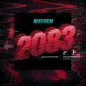 Mayhem - 2083 mixtape cover art
