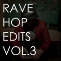 Meaux Green - Rave-Hop Edits 3 mixtape cover art