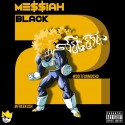 Me$$iah - Black Vegeta 2 mixtape cover art
