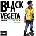 Me$$iah - Black Vegeta EP mixtape cover art