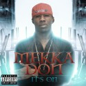 Mekka Don - It's On mixtape cover art
