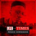 Menace Cowwabang - Life And Times Of Menace Cowwabang mixtape cover art