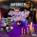 Mesheck - Jamaican Shotta mixtape cover art