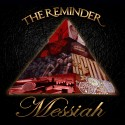 Messiah - The Reminder mixtape cover art