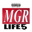 #MGR Life 5 mixtape cover art