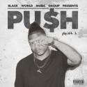 Miah B - Pu$h mixtape cover art