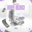 Mia'Mi - Born Ready mixtape cover art