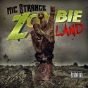 Mic Strange - Zombieland 2 mixtape cover art