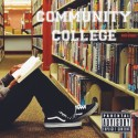 Michael Aldridge, Jr. - Community College mixtape cover art