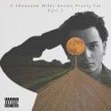 Michael Luna - A Thousand Miles Seems Pretty Far EP 2 mixtape cover art