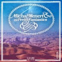 Michal Menert & The Pretty Fantastics mixtape cover art