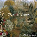 Mick Jenkins - Trees & Truths mixtape cover art
