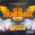 Mickey A. DeVane - Montana 2 (The Probate) mixtape cover art