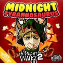 Midnight Tyrannosaurus - Midnight Snacks 2 mixtape cover art