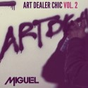 Miguel - Art Dealer Chic 2 mixtape cover art