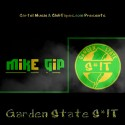 Mike Gip - Garden State S#!T mixtape cover art