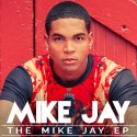 Mike Jay - The Mike Jay EP mixtape cover art