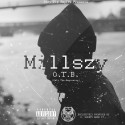 Millszy - O.T.B. EP mixtape cover art