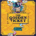 Minty Burns - The Golden Ticket mixtape cover art