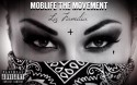 MobLife The Movement - Mob La Familia mixtape cover art