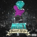 Moet - Diamond Lifestyle mixtape cover art