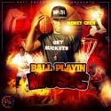 Money Cren - Ball Playin Music mixtape cover art