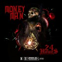 Money Man - 24 Hrs mixtape cover art