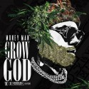 Money Man - Grow God mixtape cover art