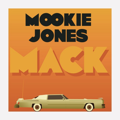 Mookie Jones – Mack [Mixtape]