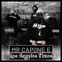 Mr. Capone-E - Los Angeles Times mixtape cover art