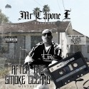 Mr Capone E - After The Smoke Clears mixtape cover art