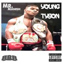 Mr. Manish - Young Tyson mixtape cover art