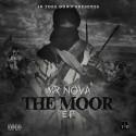 Mr. Nova - The Moor EP mixtape cover art