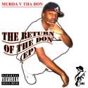 Murda V Tha Don - The Return Of The Don mixtape cover art