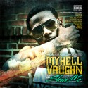 Mykell Vaughn - The Show Me mixtape cover art