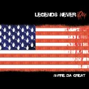 N-Pire Da Great - Legends Never Die mixtape cover art