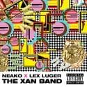 Neako & Lex Luger - The Xan Band mixtape cover art