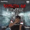 NeekDaSkitt - Skittzin Out mixtape cover art