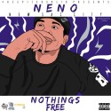 Neno - New Sac City (Nothing's Free) mixtape cover art