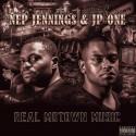 Nep Jennings & JP One - Real Motown Music mixtape cover art