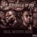 Nep Jennings & JP One - Real Motown Music mixtape cover art