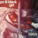 Nia Keturah - Po Lil Black Girl mixtape cover art