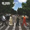 Nic Rebel - Between Two O's mixtape cover art