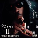 Nine 11 - The Calm Before The Storm mixtape cover art